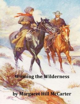 Winning the Wilderness