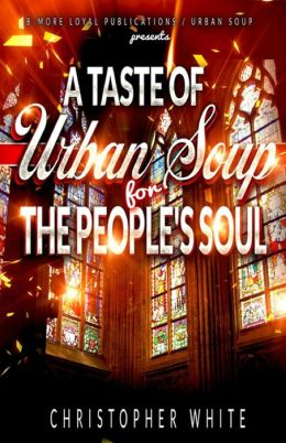 A Taste of Urban Soup for the Soul