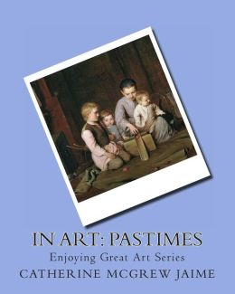 In Art: Pastimes