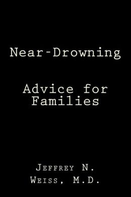 Near-Drowning: Advice for Families