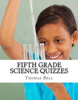 Fifth Grade Science Quizzes