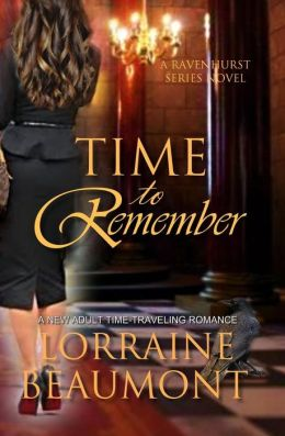 Time to Remember (Ravenhurst Series, #3)