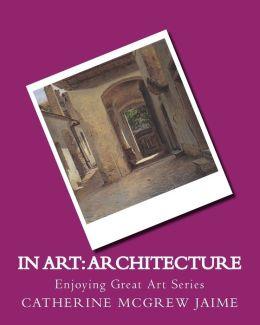 In Art: Architecture
