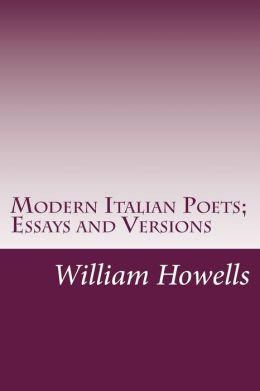 Modern Italian Poets; Essays and Versions