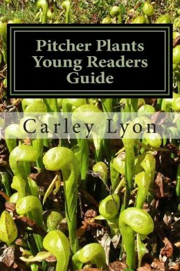 Pitcher Plants Young Readers Guide
