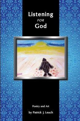 Listening for God: Poetry and Art