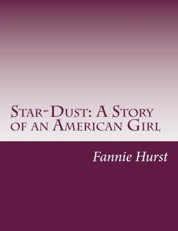 Star-Dust: A Story of an American Girl