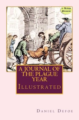 A Journal of the Plague Year: (Illustrated)