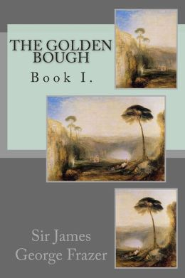 The Golden Bough: Book I.