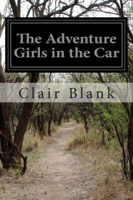 The Adventure Girls in the Car