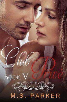 Club Prive Book 5