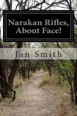 Narakan Rifles, about Face!