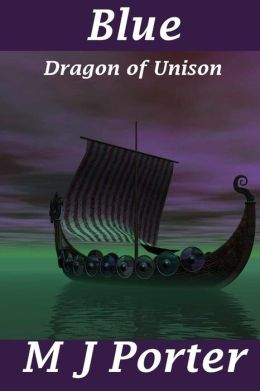Blue: The Dragon of Unison Series Book 2