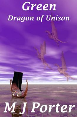 Green: The Dragon of Unison Series Book 3