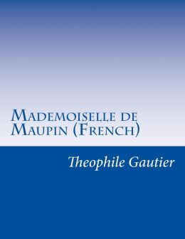 Mademoiselle de Maupin (French)