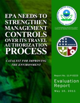 EPA Needs to Strengthen Management Controls Over Its Travel Authorization Process
