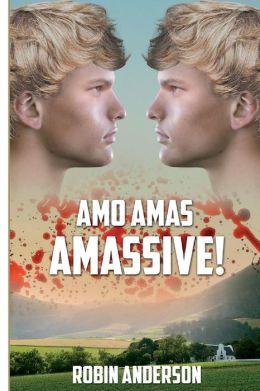 Amo, Amas, Amassive