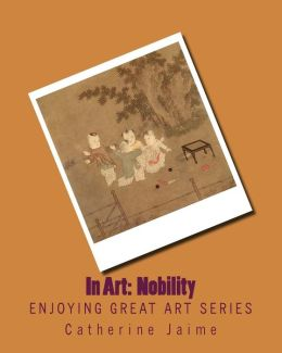 In Art: Nobility