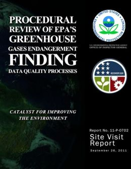 Procedural Review of EPA's Greenhouse Gases Endangerment Finding Data Quality Processes