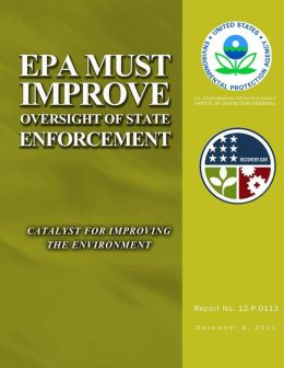 EPA Must Improve Oversight of State Enforcement