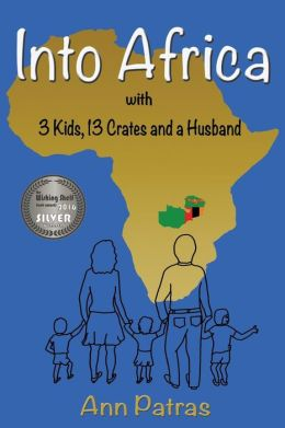 Into Africa: 3 Kids, 13 Crates and a Husband