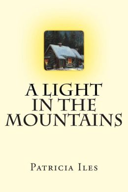 A Light in the Mountains