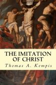 Book Cover Image. Title: The Imitation of Christ, Author: Thomas a Kempis
