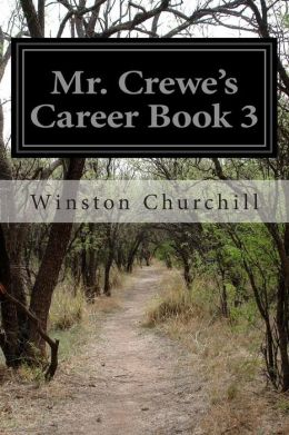 Mr. Crewe's Career Book 3