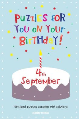 Puzzles for you on your Birthday - 4th September