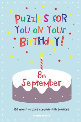 Puzzles for you on your Birthday - 8th September