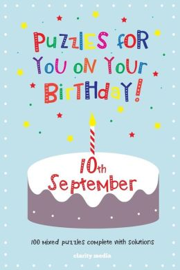 Puzzles for you on your Birthday - 10th September