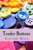Book Cover Image. Title: Tender Buttons, Author: Gertrude Stein