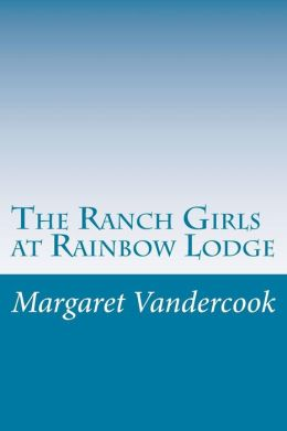The Ranch Girls at Rainbow Lodge