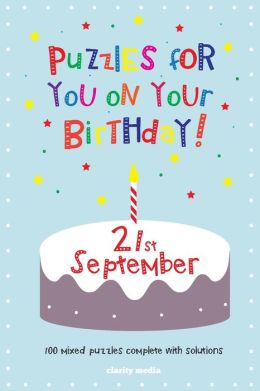 Puzzles for You on Your Birthday - 21st September