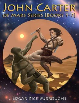 John Carter of Mars Series [Books 1-7]: [Fully Illustrated] [Book 1: A Princess of Mars, Book 2: The Gods of Mars, Book 3: The Warlord of Mars, Book 4