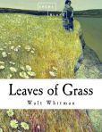 Book Cover Image. Title: Leaves of Grass, Author: Walt Whitman