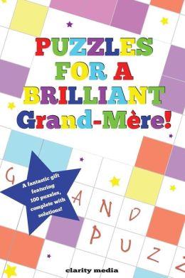 Puzzles for a Brilliant Grand-Mere