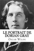 Book Cover Image. Title: Le Portrait de Dorian Gray, Author: Oscar Wilde