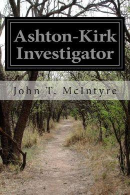 Ashton-Kirk Investigator
