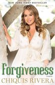 Book Cover Image. Title: Forgiveness, Author: Chiquis Rivera