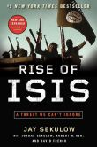 Book Cover Image. Title: Rise of ISIS:  A Threat We Can't Ignore, Author: Jay Sekulow