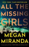 Book Cover Image. Title: All the Missing Girls, Author: Megan Miranda