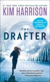 Book Cover Image. Title: The Drafter, Author: Kim Harrison