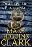 Book Cover Image. Title: Death Wears a Beauty Mask and Other Stories, Author: Mary Higgins Clark