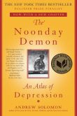 Book Cover Image. Title: The Noonday Demon:  An Atlas of Depression, Author: Andrew Solomon