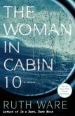 Book Cover Image. Title: The Woman in Cabin 10, Author: Ruth Ware
