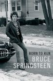 Book Cover Image. Title: Born to Run, Author: Bruce Springsteen