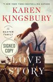 Book Cover Image. Title: Love Story (Signed Book), Author: Karen Kingsbury