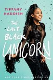 Book Cover Image. Title: The Last Black Unicorn, Author: Tiffany Haddish
