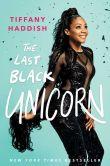 Book Cover Image. Title: The Last Black Unicorn, Author: Tiffany Haddish